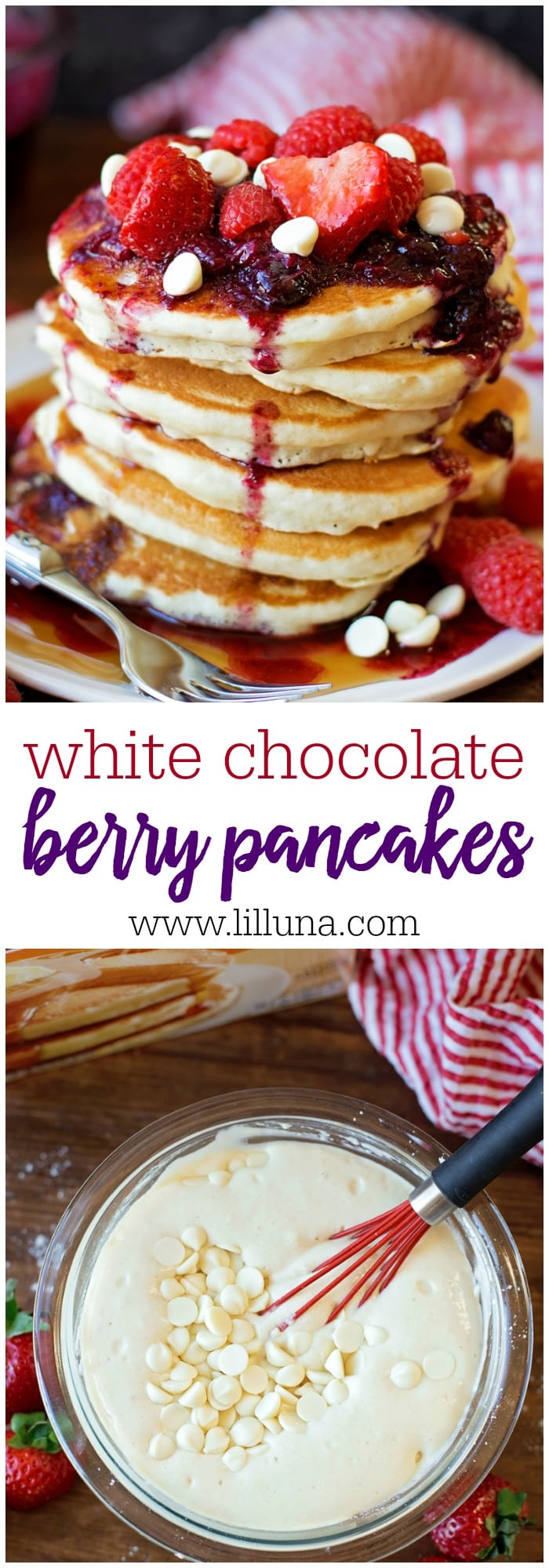 White Chocolate Berry Pancakes with homemade berry syrup and fresh berries and white chocolate on top. They're AMAZING!