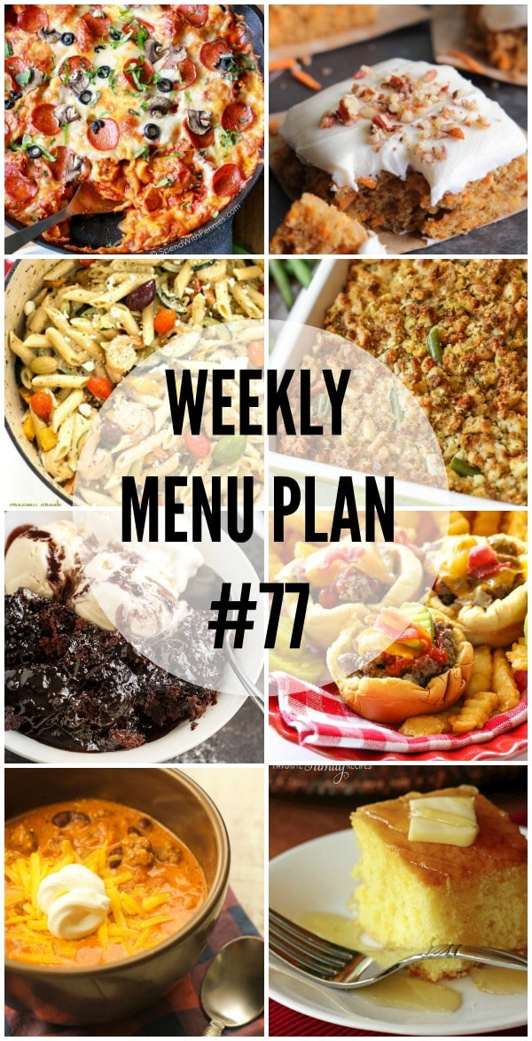 Weekly Menu Plan - a delicious collection of dinner, side dish and dessert recipes for you to use in your weekly menu.
