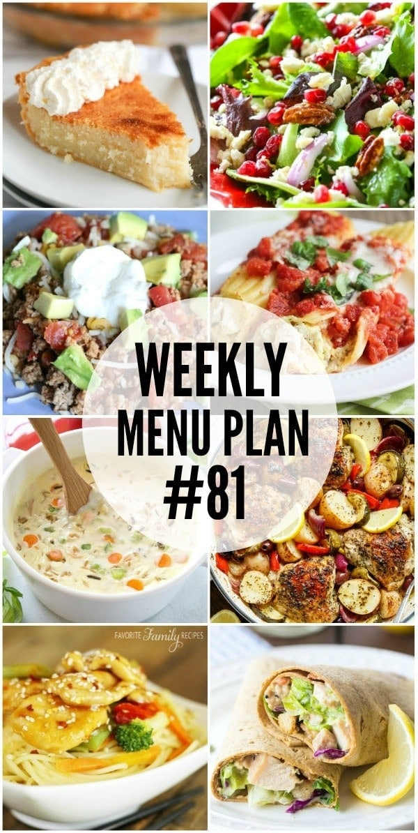 Weekly Menu Plan - a delicious collection of dinner, side dish and dessert recipes to help you plan your weekly meals.