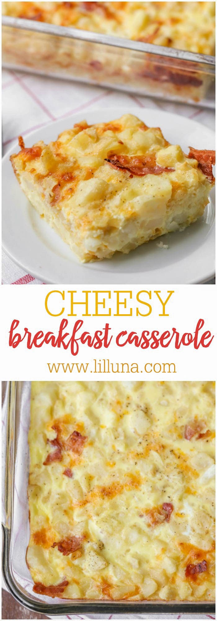 A quick and simple breakfast casserole filled with eggs, cheese, potatoes and bacon! Perfect for any morning.