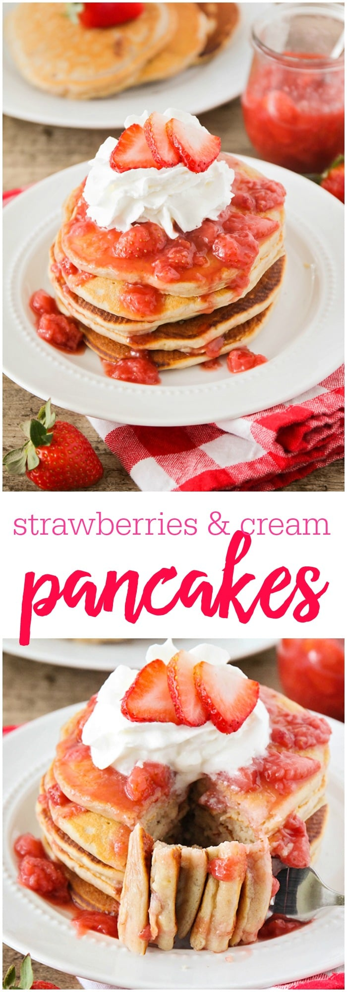 Strawberries & Cream Pancakes - These strawberries and cream pancakes are perfect for celebrating spring! They're bursting with strawberry flavor and topped with an amazing homemade strawberry sauce. They'd be wonderful for a Mother's Day brunch, or a fun Saturday breakfast.