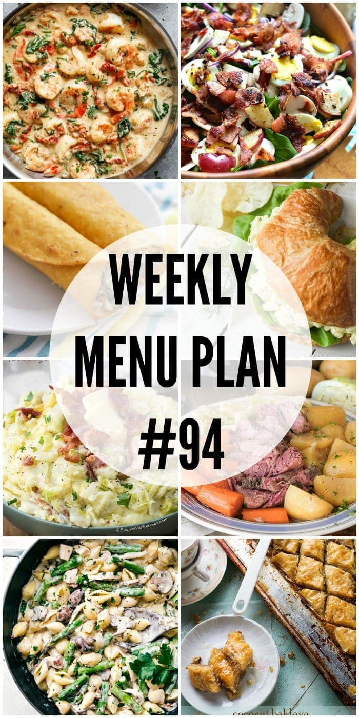 WEEKLY MENU PLAN (WEEK 94) - Seven talented bloggers bringing you a full week of recipes including dinner, sides dishes, and desserts!