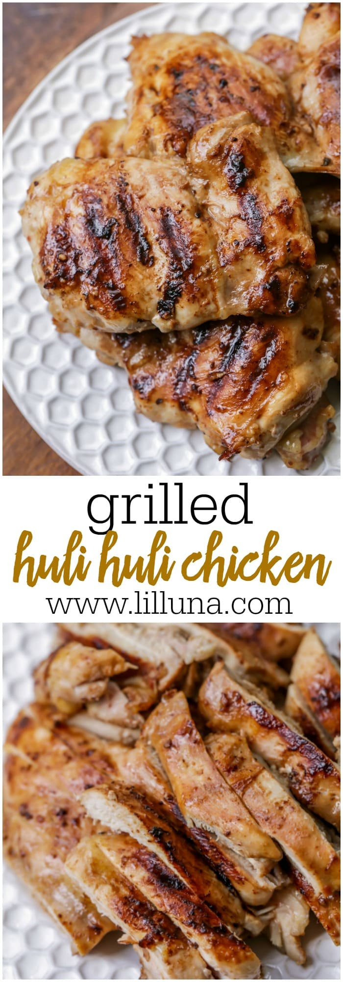 Grilled Huli Huli Chicken - the juiciest and most delicious Hawaiian chicken you'll ever try! Great alone or served on rice or noodles!!
