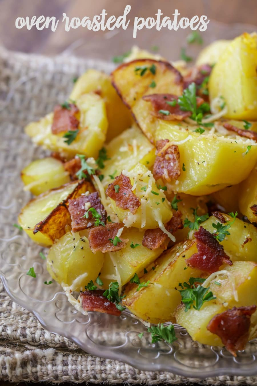 These Oven Roasted Potatoes are flavorful and full of cheese and bacon making them the perfect side dish.