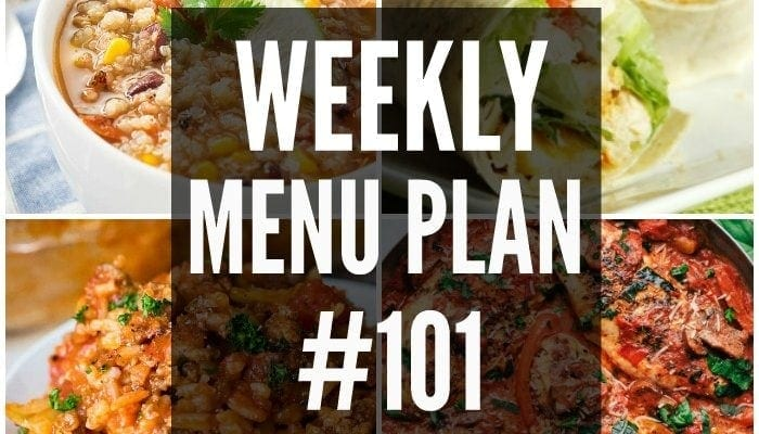 Weekly Menu Plan 101