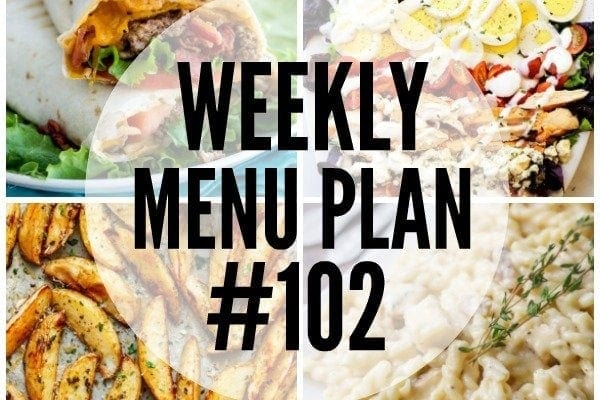 Weekly Menu Plan 102
