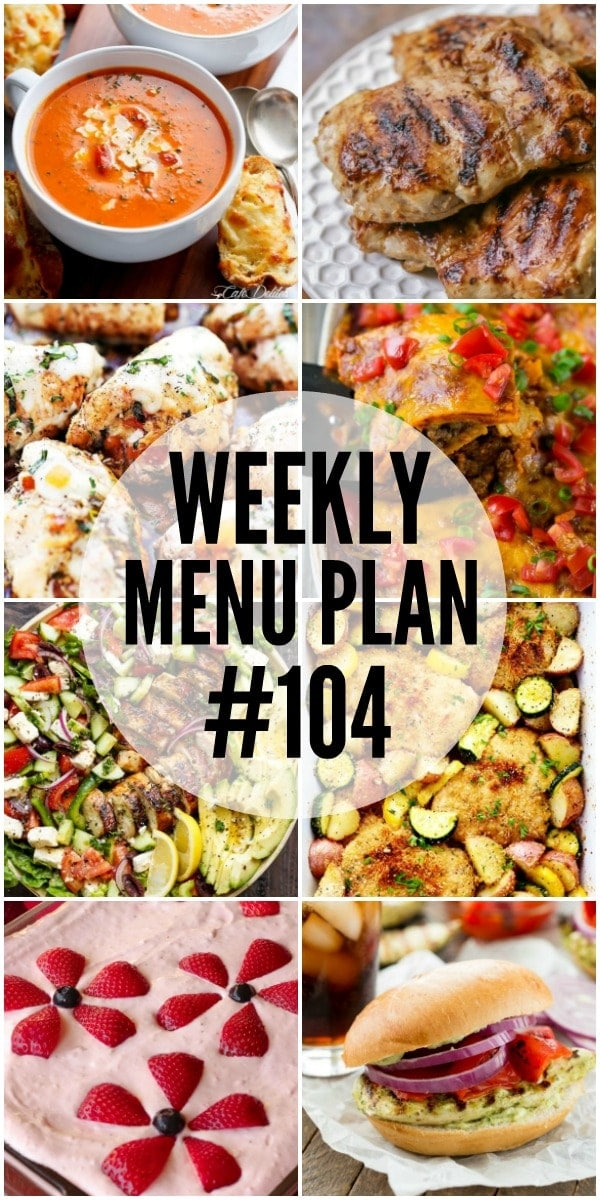 Weekly Menu Plan - a delicious collection of dinner, side dish and dessert recipes to help you plan your weekly menu and make life easier.
