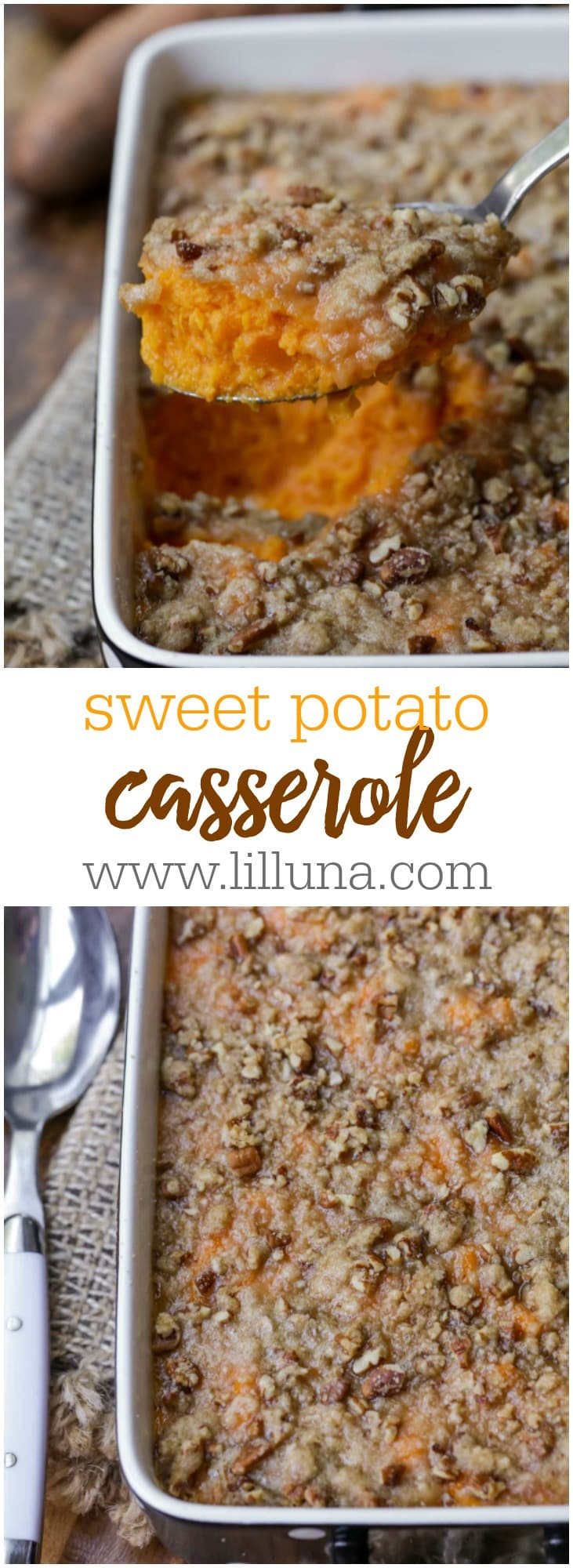 Delicious Sweet Potato Casserole - creamy sweet potatoes topped with a butter-y, brown sugar and pecan topping!