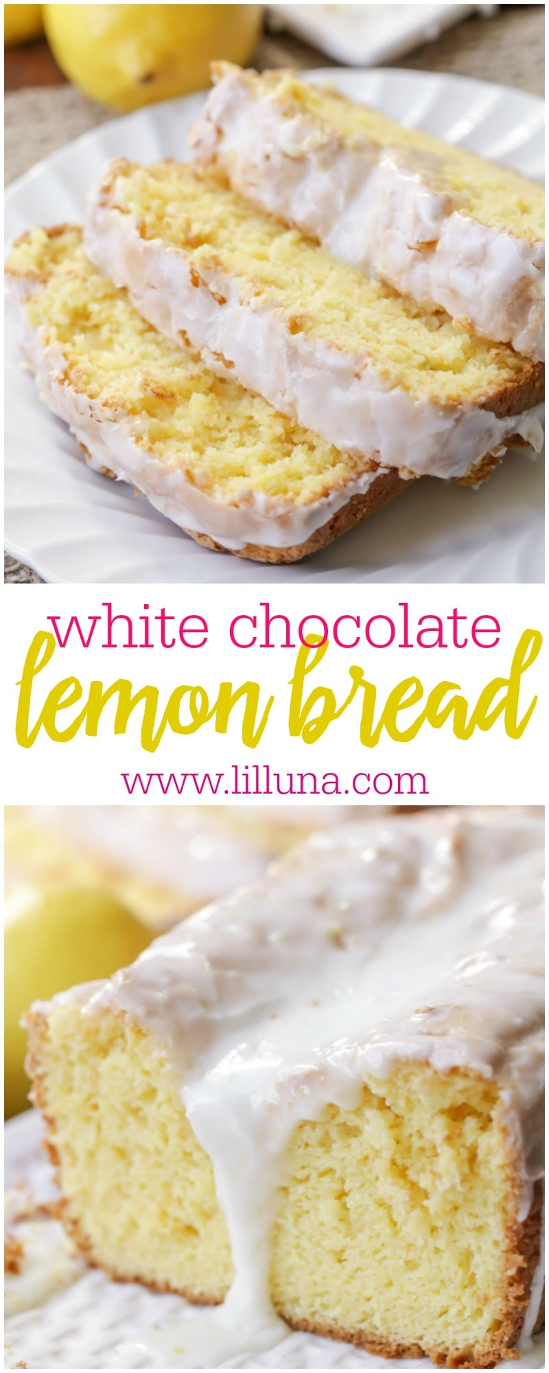 White Chocolate Lemon Bread recipe - so soft, so flavorful and topped with a delicious glaze that everyone loves.