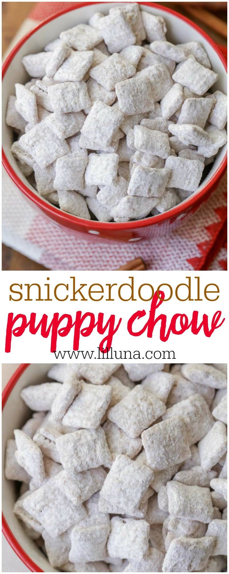 Everyone loves this Snickerdoodle puppy chow recipe that is covered in white chocolate, powdered sugar and cinnamon. It's so addicting!