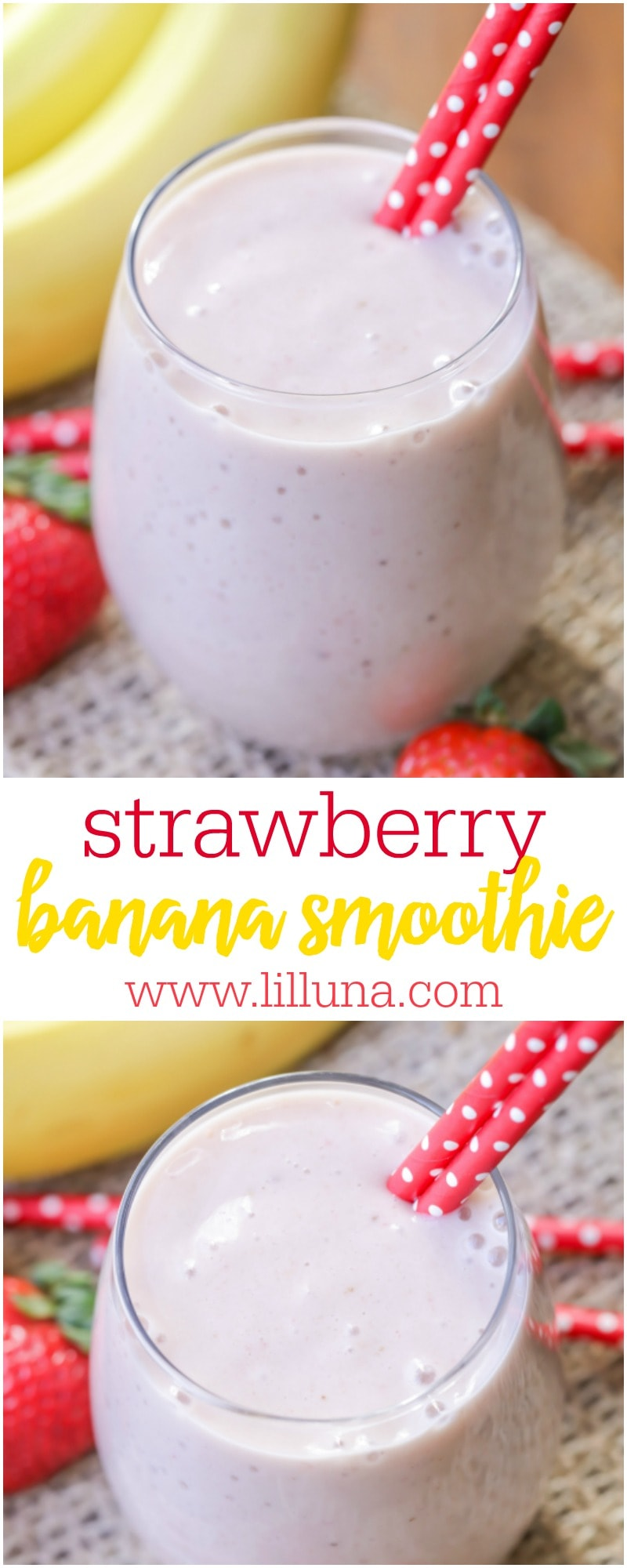 This Strawberry Banana Smoothie recipe is delicious and made with ingredients you probably have on hand - bananas, strawberries, yogurt and milk!