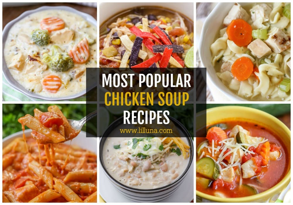 collage of most popular chicken soup recipes