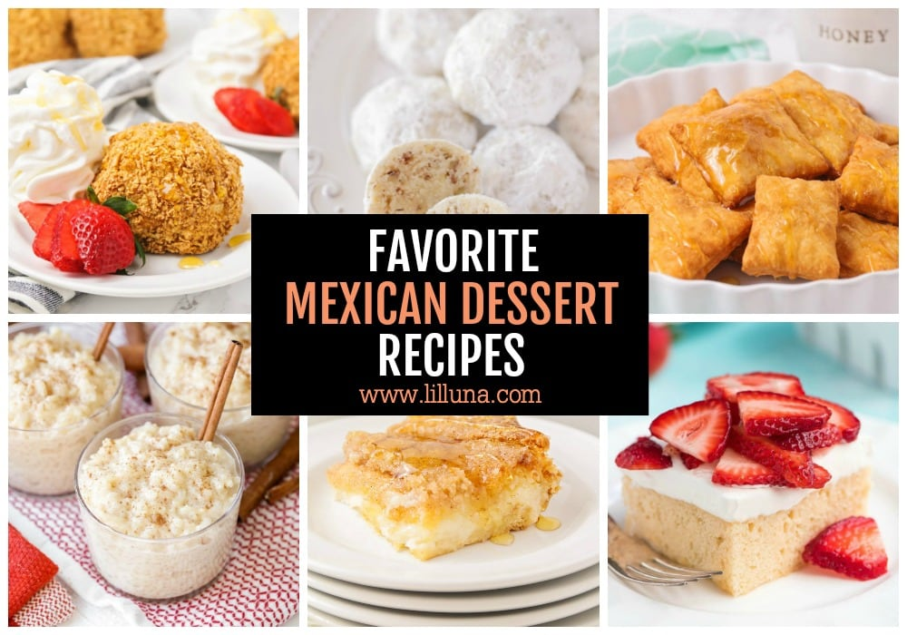 Collage of Mexican Dessert Recipes