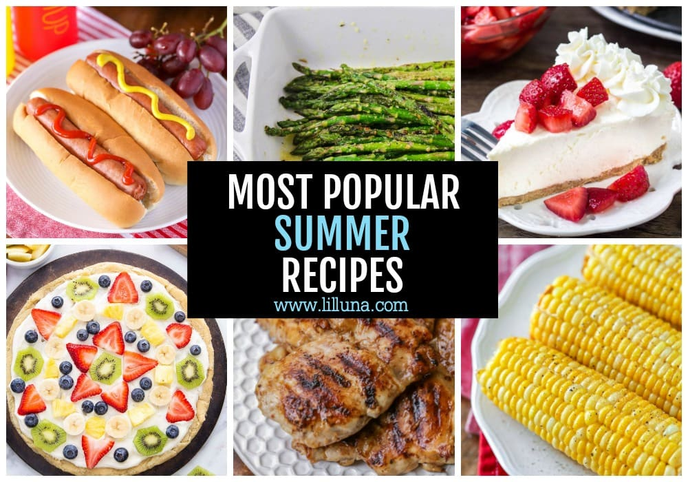 Collage of popular Summer Recipes