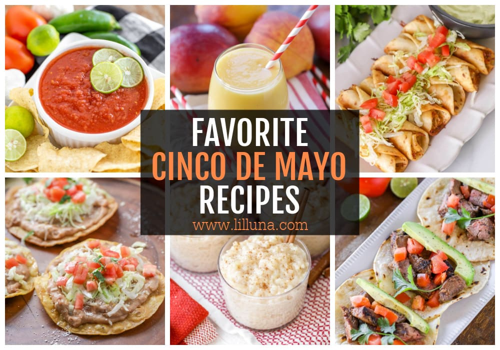 Collage of our favorite Cinco de Mayo recipes